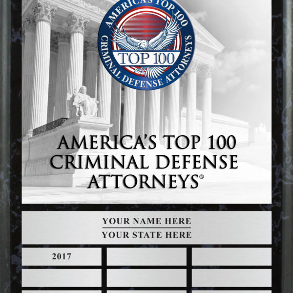 Commemorative Plaque for America's Top 100 Criminal Defense Attorneys®